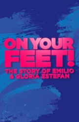 'On Your Feet' debuts April 17 and continues through April 29. Photo courtesy of Broadway in Boston