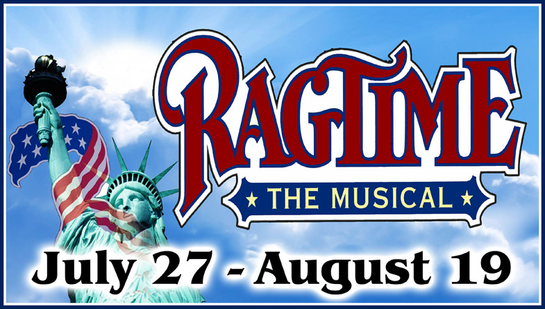 Company Theatre Ragtime through August 19