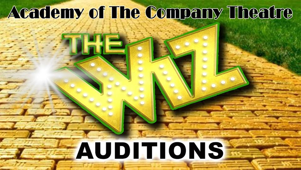 The Company Theatre The Wiz auditions